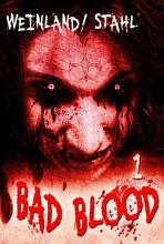 Bad Blood 01  Das Blut der Nacht PDF