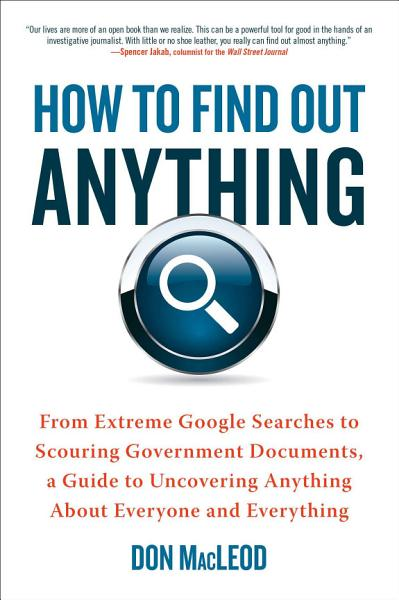 How to Find Out Anything