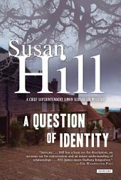 A Question of Identity: A Simon Serrailler Mystery