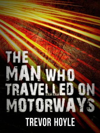 The Man Who Travelled on Motorways PDF