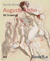Auguste Rodin: 86 Drawings