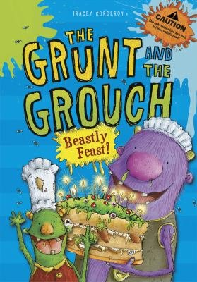 The Grunt and The Grouch  Beastly Feast