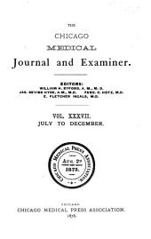 The Chicago Medical Journal and Examiner: Volume 37