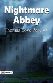 Nightmare Abbey: Crotchet Castle