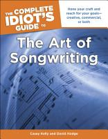The Complete Idiot s Guide to the Art of Songwriting PDF