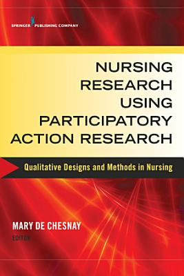 Nursing Research Using Participatory Action Research PDF
