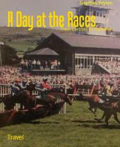 A Day at the Races: From Cartmel to Thirlmere