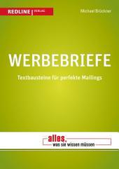 Werbebriefe: Textbausteine für perfekte Mailings