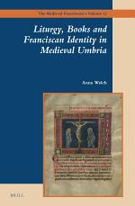 Liturgy, Books and Franciscan Identity in Medieval Umbria