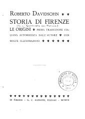Storia di Firenze: le origini, Parte 1