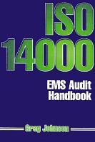 The ISO 14000 EMS Audit Handbook PDF