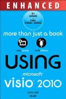Using Microsoft Visio 2010  Enhanced Edition PDF