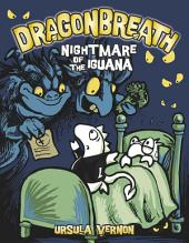 Dragonbreath #8: Nightmare of the Iguana