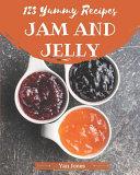 123 Yummy Jam and Jelly Recipes
