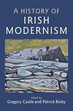 A History of Irish Modernism