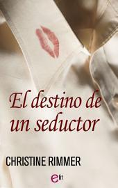 El destino de un seductor