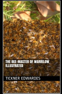 The Bee Master of Warrilow Illustrated