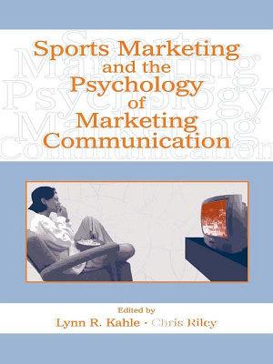 Sports Marketing and the Psychology of Marketing Communication PDF