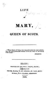 Life of Mary, Queen of Scots. [By James Grant.]