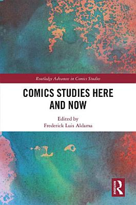 Comics Studies Here and Now PDF