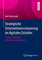 Strategische Unternehmenssteuerung im digitalen Zeitalter PDF