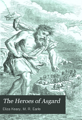The Heroes of Asgard: Tales from Scandinavian Mythology, Volume 1900