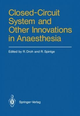 Closed Circuit System and Other Innovations in Anaesthesia PDF