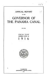 Annual Report of the Governor of the Panama Canal for the Fiscal Year Ended ...: Part 1