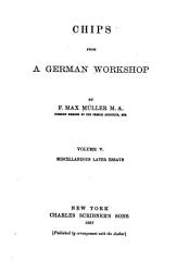 Chips from a German Workshop  Miscellaneous later essays PDF