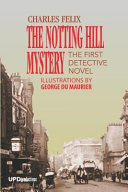 The Notting Hill Mystery (Illustrated): The First Detectve Novel