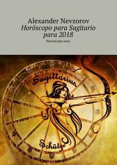 Horóscopo para Sagitario para 2018. Horóscopo ruso