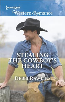 Stealing the Cowboy s Heart