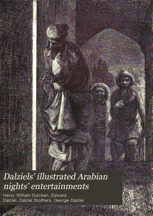 Dalziel s Illustrated Arabian Nights  Entertainments