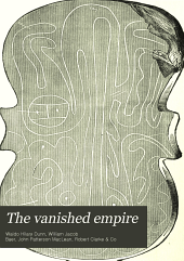 The Vanished Empire: A Tale of the Mound Builders