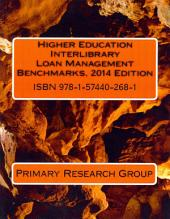 Higher Education Interlibrary Loan Management Benchmarks, 2014
