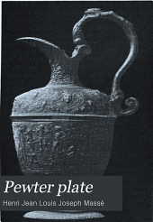 Pewter Plate: A Historical and Descriptive Handbook
