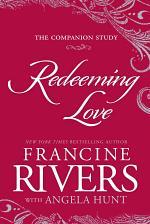 Redeeming Love: The Companion Study