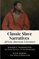 Classic Slave Narratives   African American Literature PDF
