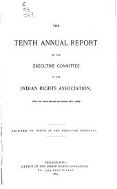 The ... Annual Report of the Board of Directors of the Indian Rights Association: Issues 10-17