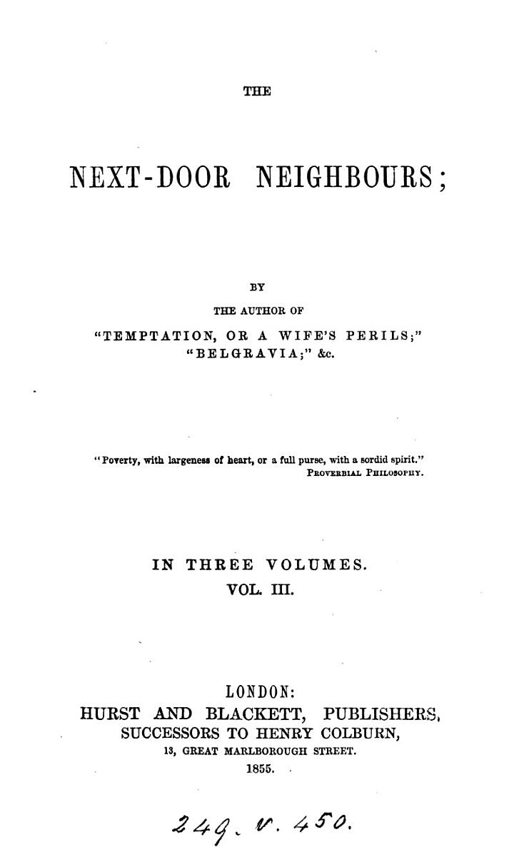 The next-door neighbours, by the author of 'Temptation'.