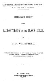 Preliminary Report on the Paleontology of the Black Hills