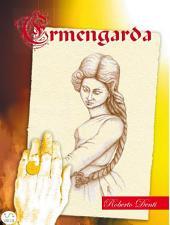 Ermengarda: Una principessa longobarda contro la guerra