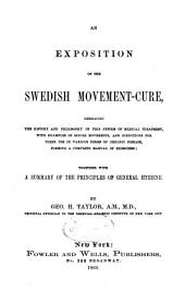 An Exposition of the Swedish Movement-cure ...: Together with a Summary of the Principles of General Hygiene