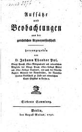 Aufsätze und Beobachtungen aus der gerichtlichen Arzeneywissenschaft: Band 7