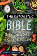 The Ketogenic Bible PDF