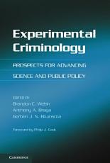 Experimental Criminology
