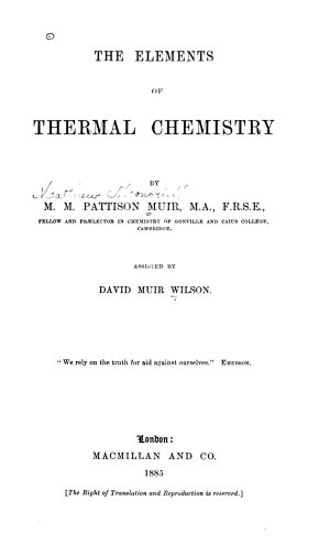 The Elements of Thermal Chemistry