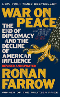 War on Peace  The End of Diplomacy and the Decline of American Influence PDF