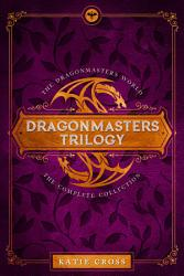 The Dragonmaster Trilogy Collection Book PDF