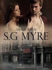 S.G. Myre: Bind 3